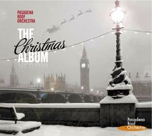 Pasadena Roof Orchestra - The Christmas Album, Pasadena Records